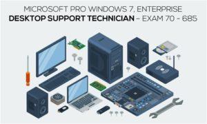 Microsoft Pro Windows 7, Enterprise Desktop Support Technician – Exam 70 – 685