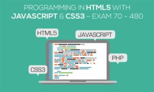 Programming in HTML5 with JavaScript and CSS3 – Exam 70 - 480