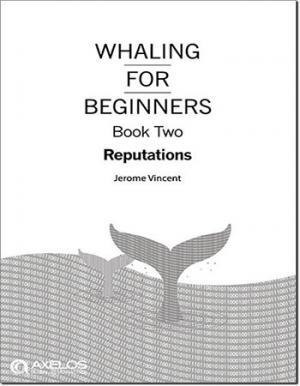 Whaling for Beginners Book Two Reputations