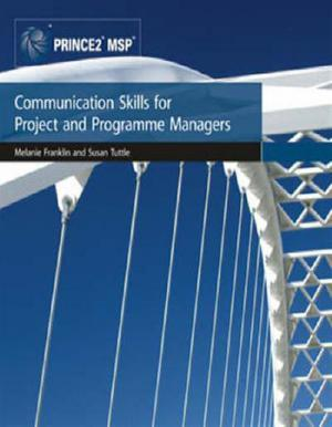 Communication Skills for Project and Programme Managers