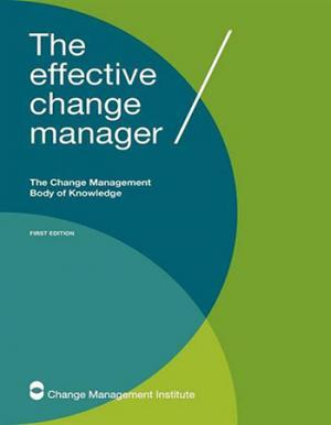CMBOK The effective Change Manager