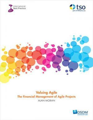 Valuing Agile: The Financial Management of Agile Projects