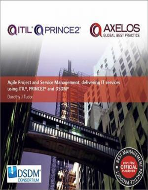 Agile Project and service management delivering IT services using ITIL