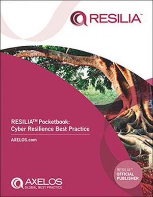 RESILIA™ Pocketbook Cyber Resilience Best Practice