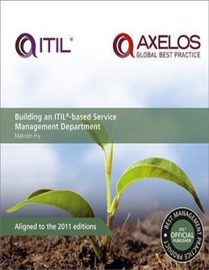 Building an ITIL based service management department