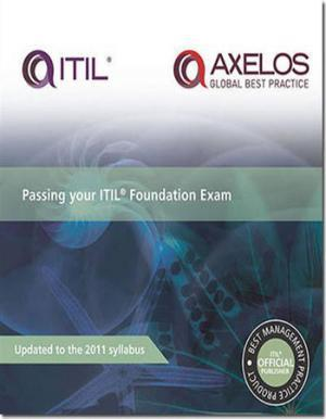 Passing Your ITIL Foundation Exam 2012 English