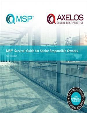MSP® Survival Guide for Senior Responsible Owners