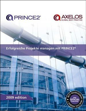 Managing successful projects PRINCE2 2009 German