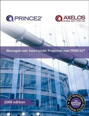Managing successful projects PRINCE2 2009 Dutch