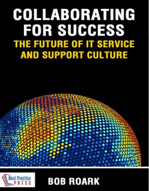 Collaborating for Success The Future of IT Service and Support Culture