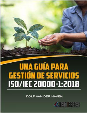 Una guía para Gestión de Servicios ISO/IEC 20000-1:2018