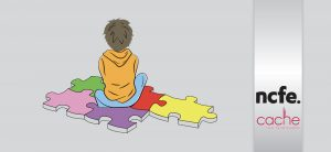 NCFE CACHE Level 2 Certificate in Understanding Autism (RQF)