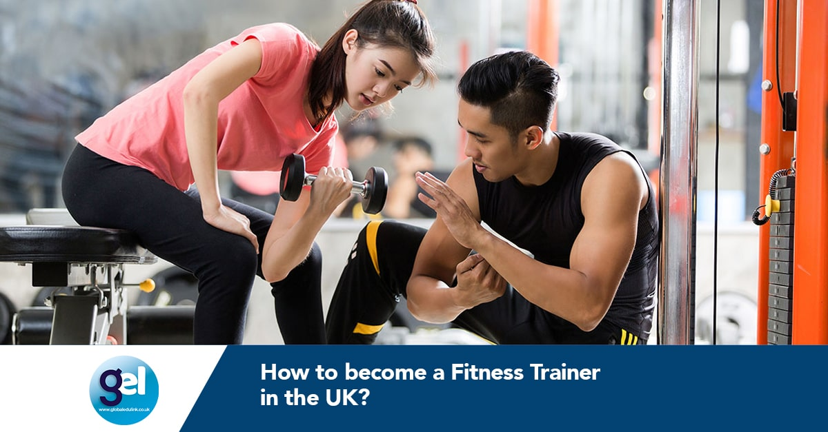 how to become a fitness trainer in the UK