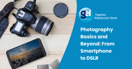Photography Basics and Beyond: From Smartphone to DSLR